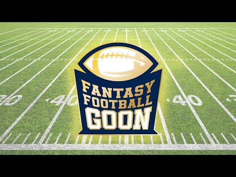 Fantasy Football Goon – Week 1 Starts & Sits!