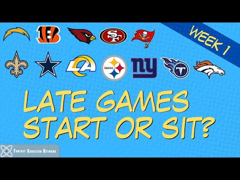 Fantasy Football Start Sit LATE GAMES – WEEK 1 GAME PREVIEW