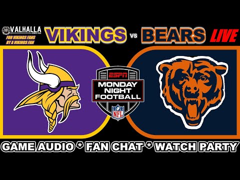 Vikings VS Bears LIVE ! Game Audio, Scoreboard, Big Play Tracking Monday Night Football