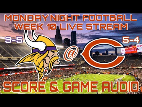 MINNESOTA VIKINGS vs CHICAGO BEARS MNF NFL WEEK 10 LIVE STREAM WATCH PARTY[GAME AUDIO ONLY]