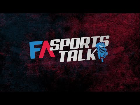 FA Sports Talk with Justin Fensterman and Ryan Hallam