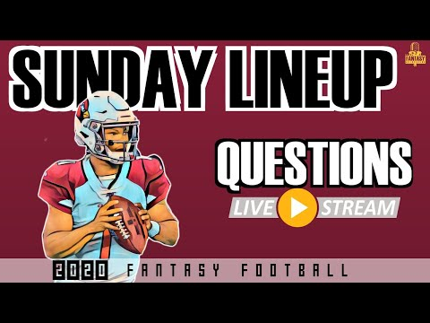 NFL Fantasy Football Advice Week 10 Sunday Lineup Questions Live Stream