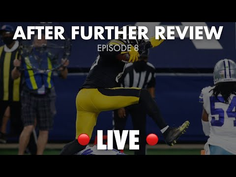 After Further Review | Episode #8: Steelers Remain Undefeated