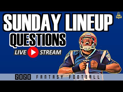 Fantasy Football Advice- Sunday Lineup Questions Live Stream Week 4