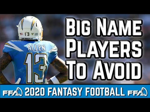 Big Name Players to AVOID – 2020 Fantasy Football