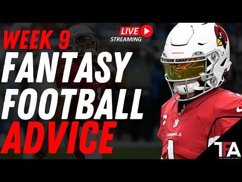 Week 9 Fantasy Football Advice | Start or Sit, Fantasy Football Rankings, Trades, or Waivers