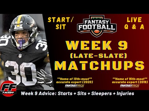 NFL Week 9 Fantasy Football Lineup Advice 2020 – Start or Sit (LATE MATCHUPS) – ASK YOUR QUESTIONS