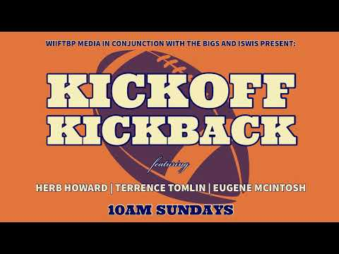 #WIIFTBP Media presents Kickoff Kickback