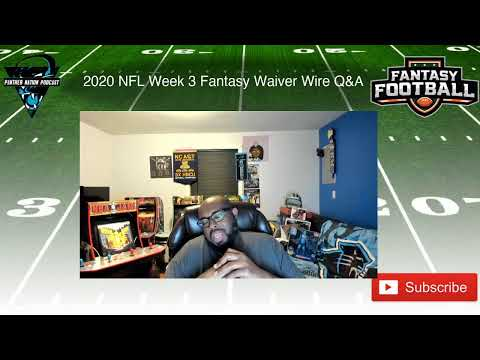 PNP Fantasy Waiver Wire Q&A 2020 NFL Week 3
