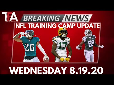 NFL Training Camp News – 8/19/20 | 2020 Fantasy Football