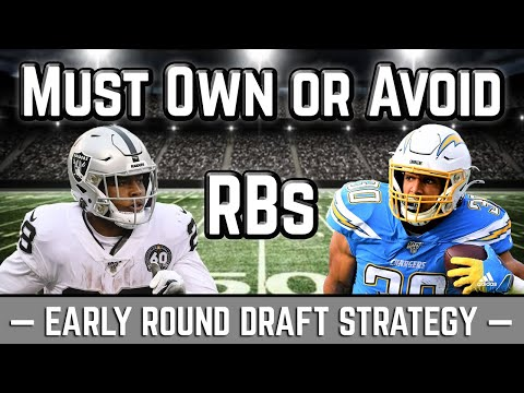 2020 Fantasy Football Advice: Early Round Draft Strategy – Must Own or Avoid Running Backs