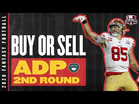 2020 Fantasy Football Advice – Buy or Sell Current 2nd Round ADP – Fantasy Football Draft Targets