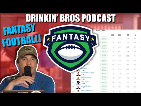 Drinkin' Bros Fantasy Football Draft Daleske Disappointments League