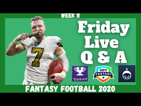 Fantasy Football 2020 | Week 11 Friday Q & A Live Stream