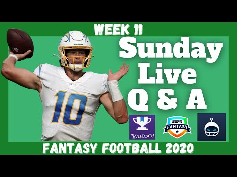 Fantasy Football 2020 | Week 11 Sunday Q & A Live Stream