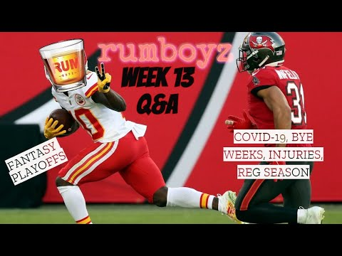 Rumboyz Fantasy Football LIVE Q&A Week 13