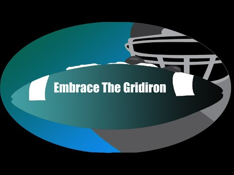 Embrace the Gridiron: Episode 1
