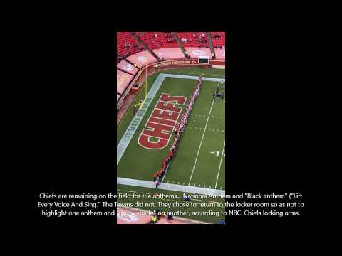 NFL CHIEFS VS TEXANS PLAY BLACK NATIONAL ANTHEM AND THE ORIGINAL NATIONAL ANTHEM BEFORE GAME TEXANS