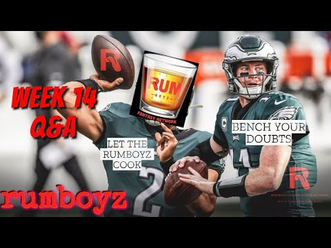 Rumboyz Fantasy Football LIVE Q&A Week 14