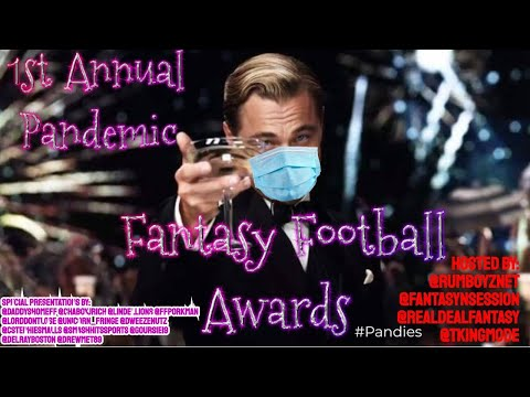 The 2020 Fantasy Football Pandemic Awards! #Pandies