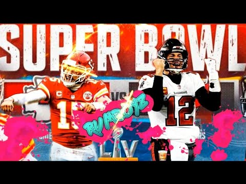 Kansas City Chiefs vs Tampa Bay Buccaneers Super Bowl LV!