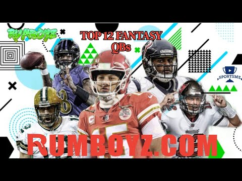 Fantasy Football Top 12 QB outlook 2021!