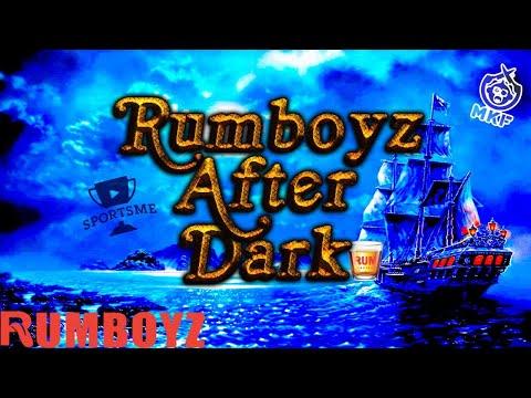 Rumboyz After Dark! 🥃