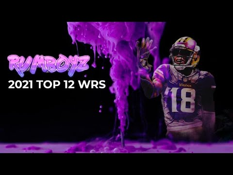 Fantasy Football 2021 top 12 WR's