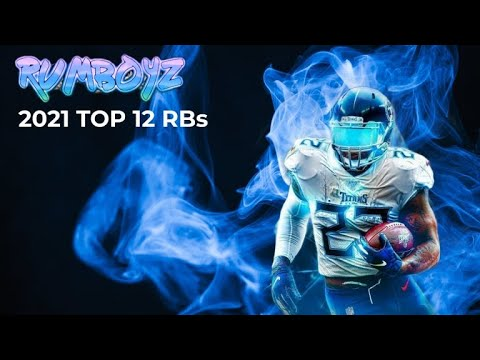 Fantasy Football 2021 Top 12 RB Rankings