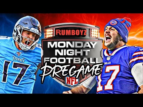 Monday Night Football Buffalo Bills vs Tennessee Titans pregame show!
